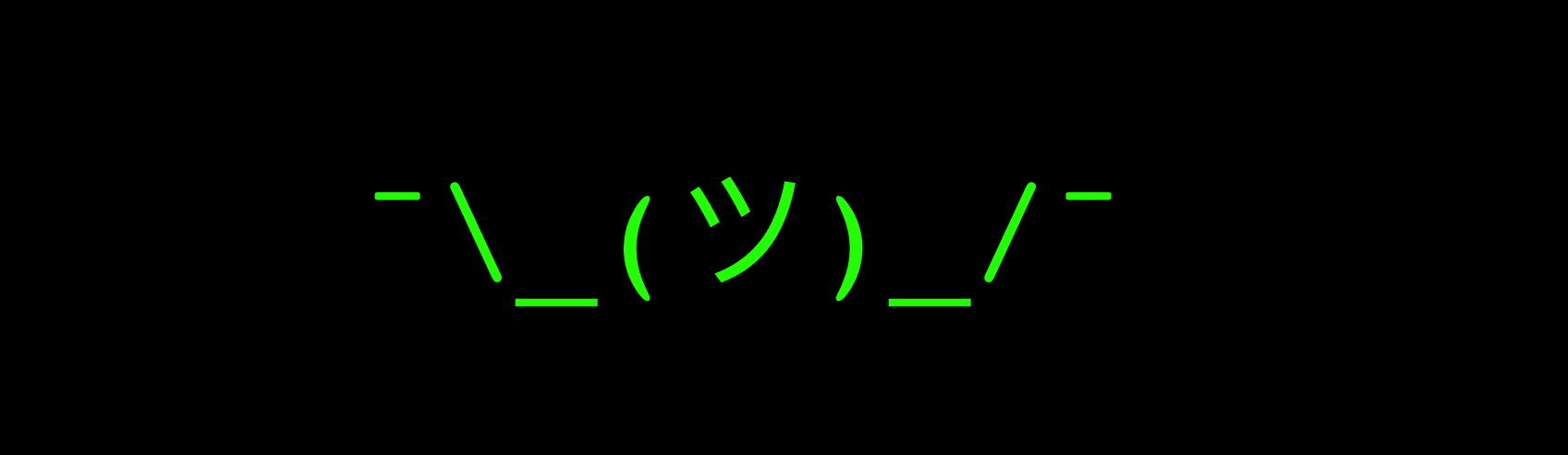 A shrug represented by ASCII characters